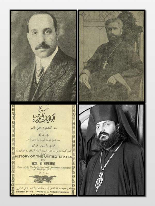 Nadra Haddad (Top Left) Reverend Basil Kherbawy (Top Right) History of The US by Kherbawy (Bottom Left) Archbishop Aftimios Ofiesh (Bottom Right)