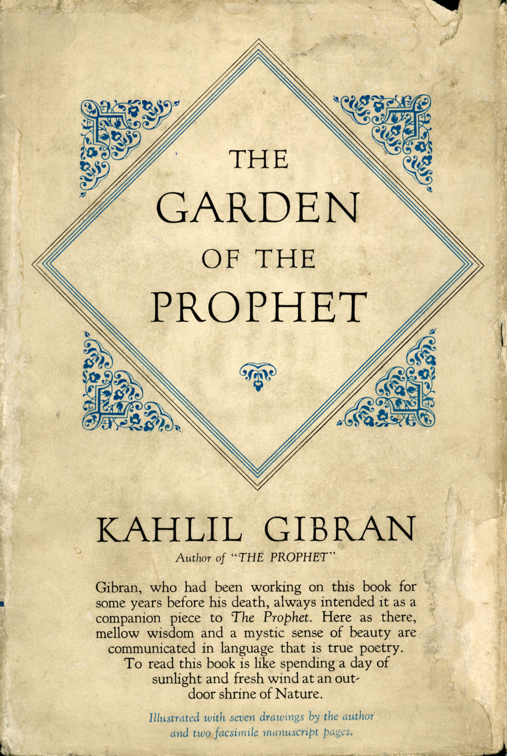 K. Gibran, The Garden of the Prophet, New York: Knopf, 1933.