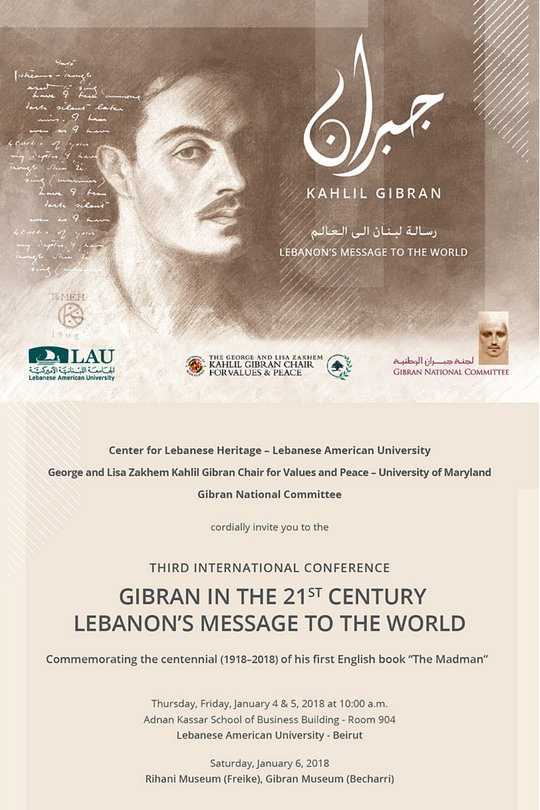 The Third International Gibran Conference: Gibran in the 21st Century: Lebanon's Message to the World, January 4-6, 2018