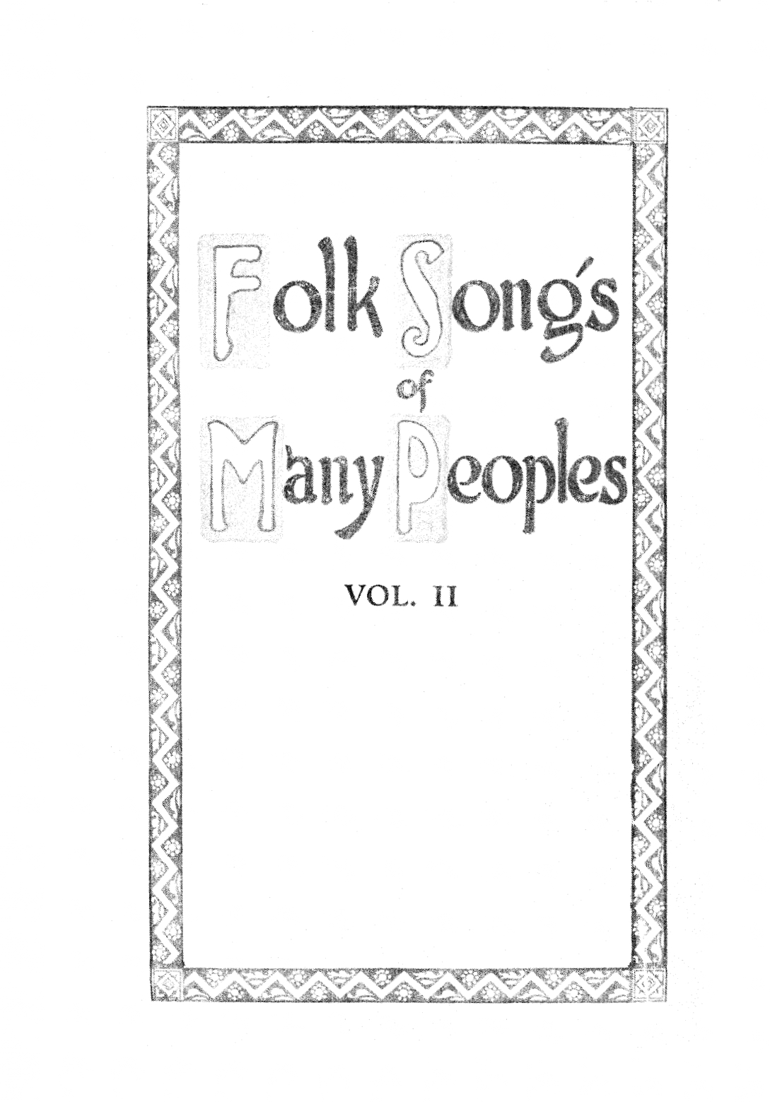 O Mother Mine, I Wandered Among the Mountains, Three Maiden Lovers [Three Lebanese Folk Poems Translated from the Arabic], Folk Songs of Many Peoples, Vol. II, New York: The Woman's Press, 1922