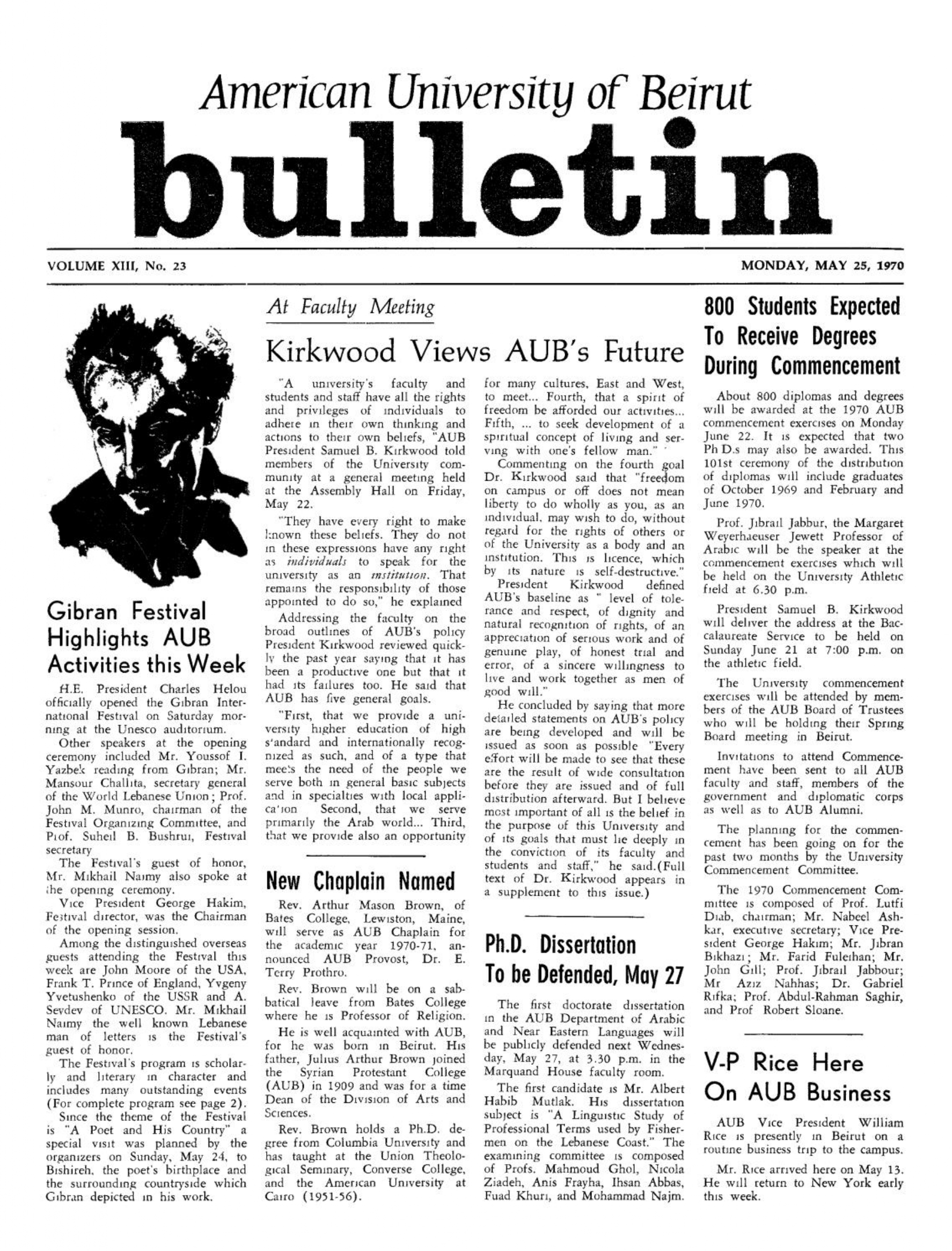 On Gibran International Festival (Beirut, 23-30 May 1970), American University of Beirut Bulletin, 13, 22, May 13, 1970.