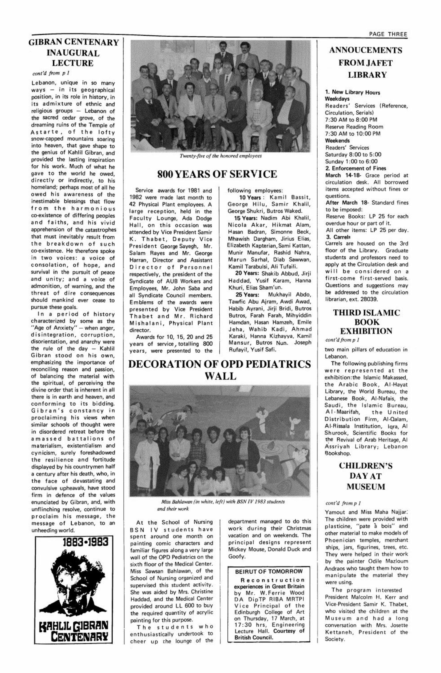 Professor Bushrui Explains Gibran's Centenary, American University of Beirut Bulletin, 25, 9, Mar 7, 1983, pp. 1-3,4.