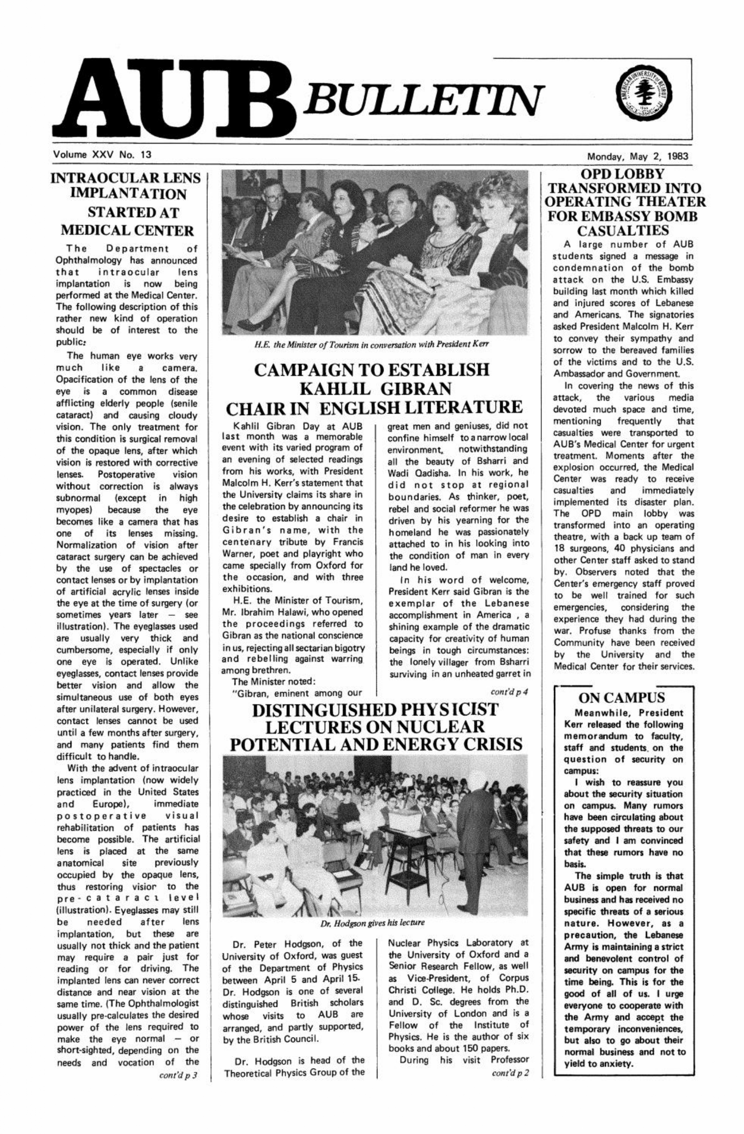 Campaign to Establish Kahlil Gibran Chair in Literature - Kahlil Gibran Day, American University of Beirut Bulletin, 25, 9, Mar 13, 1983, pp. 1,3.