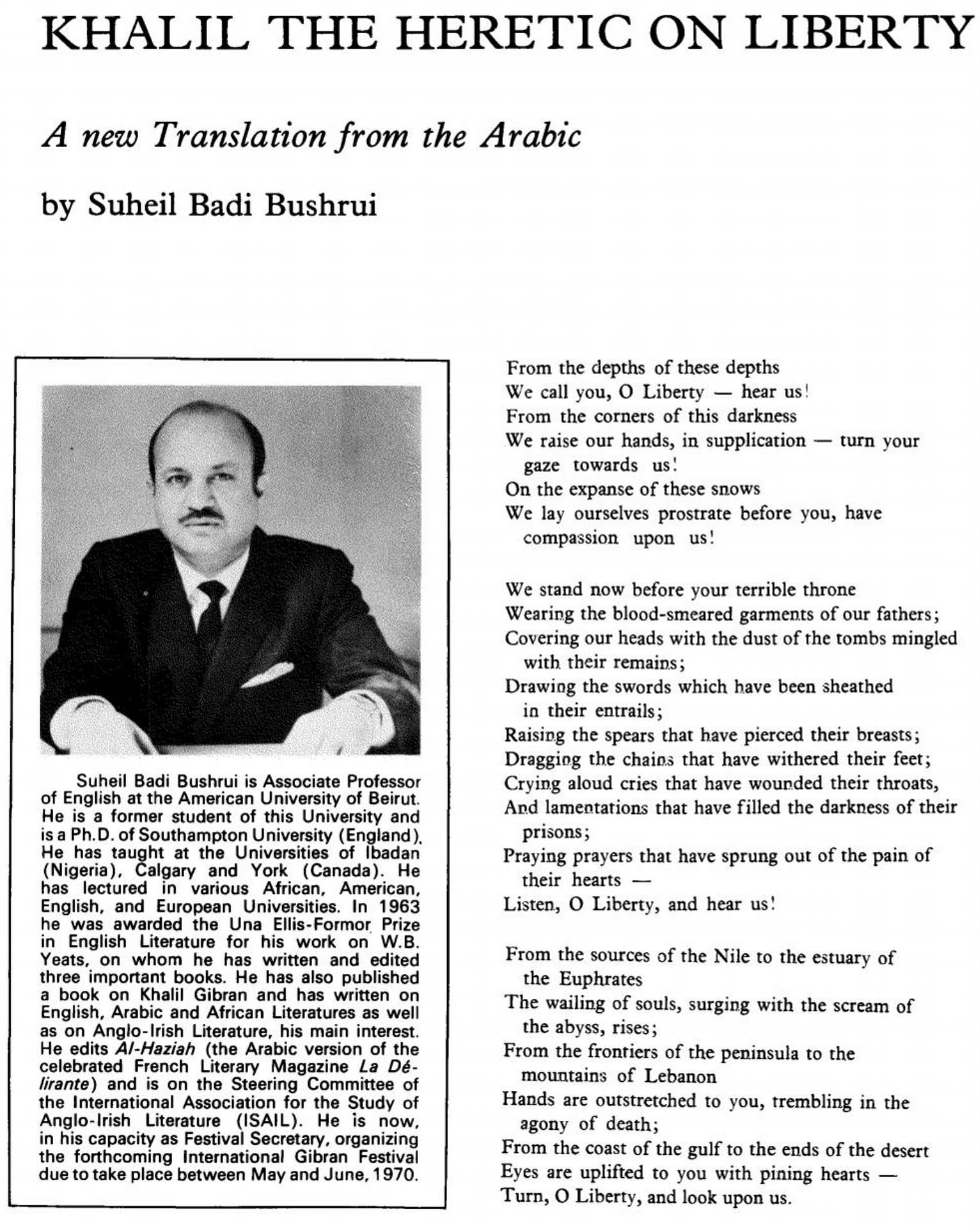 "Suheil Badi Bushrui, ""Kahlil the Heretic on Liberty: A new Translation from the Arabic"". al-Kulliyah, Summer 1969, pp. 12-14."