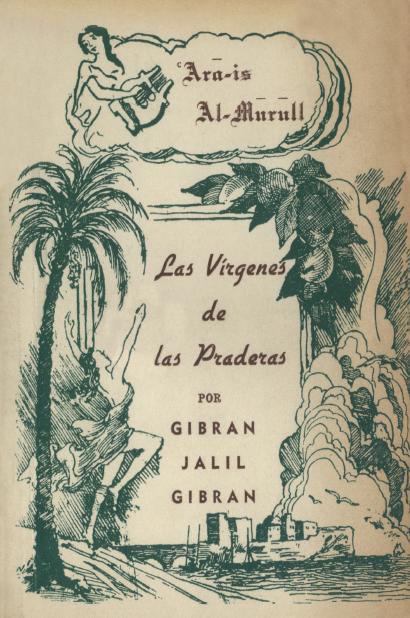 Las Virgenes de las Praderas, Traducción de Haikal Obaid Raide, Santiago (Chile): Dunia, 1961.