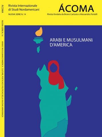 """Lisa Marchi, """"Scompigliare le carte della letteratura arabo-americana: Un'analisi di gender/genre"""" ACOMA, XXV (Spring/Summer 2018), 14, 2018, pp. 91-110."""