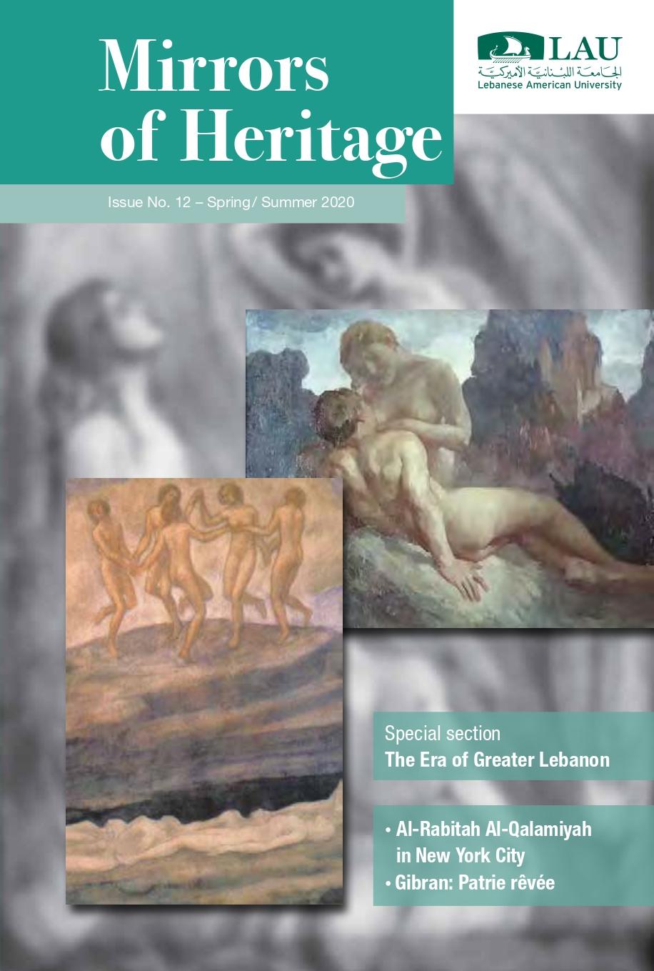 Mirrors of Heritage, Lebanese American University, No. 12 - Spring/Summer 2020.