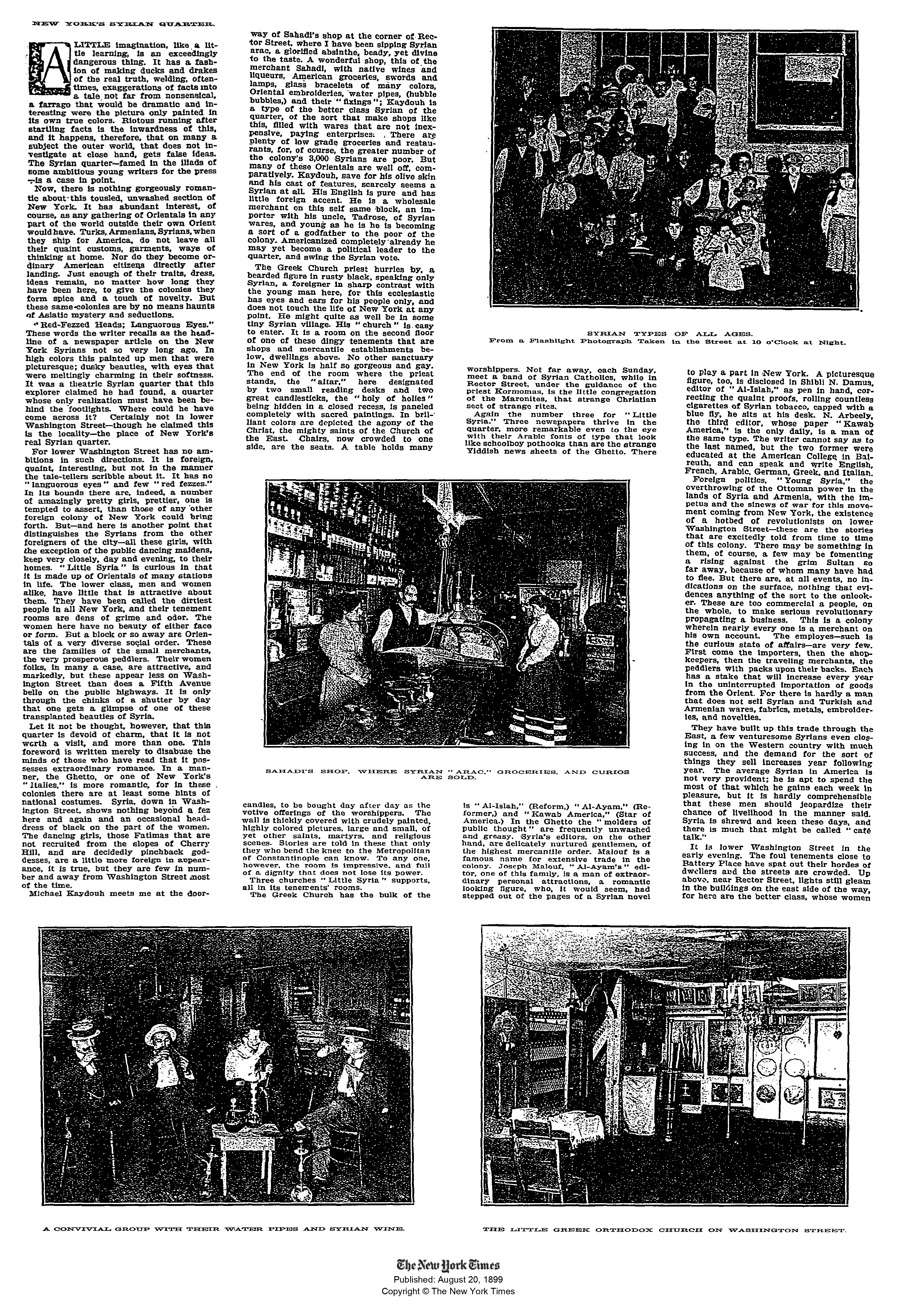 "Cromwell Childe, ""New York's Syrian Quarter"", The New York Times, August 20, 1899."