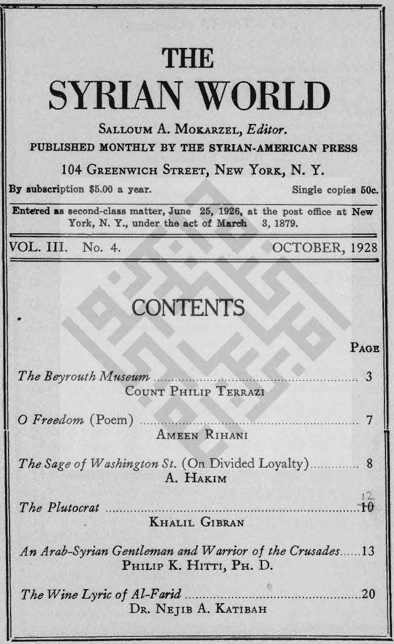 The Plutocrat, The Syrian World, 3, 4, October 1928, p. 12 [digitized by the Moise A. Khayrallah Center for Lebanese Diaspora Studies, North Carolina State University, Raleigh, NC, USA].