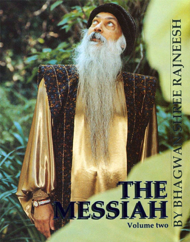 Bhagwan Shree Rajneesh (Osho), The Messiah: Commentaries on Kahlil Gibran's The Prophet, Vol. 2, Cologne: Rebel Publishing House, 1987.