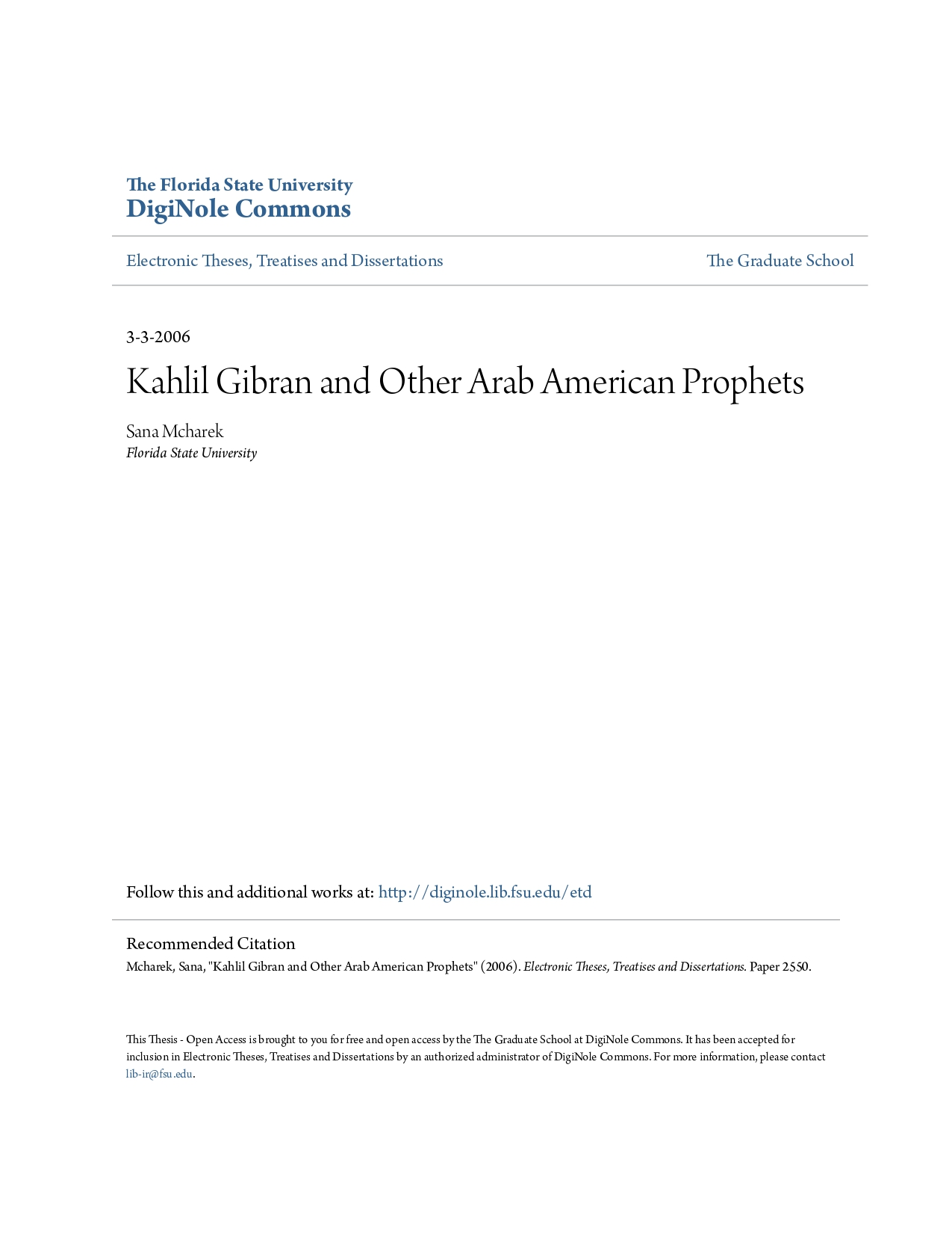 "Sana Mcharek, ""Kahlil Gibran and Other Arab American Prophets"", The Florida State University, 2006."