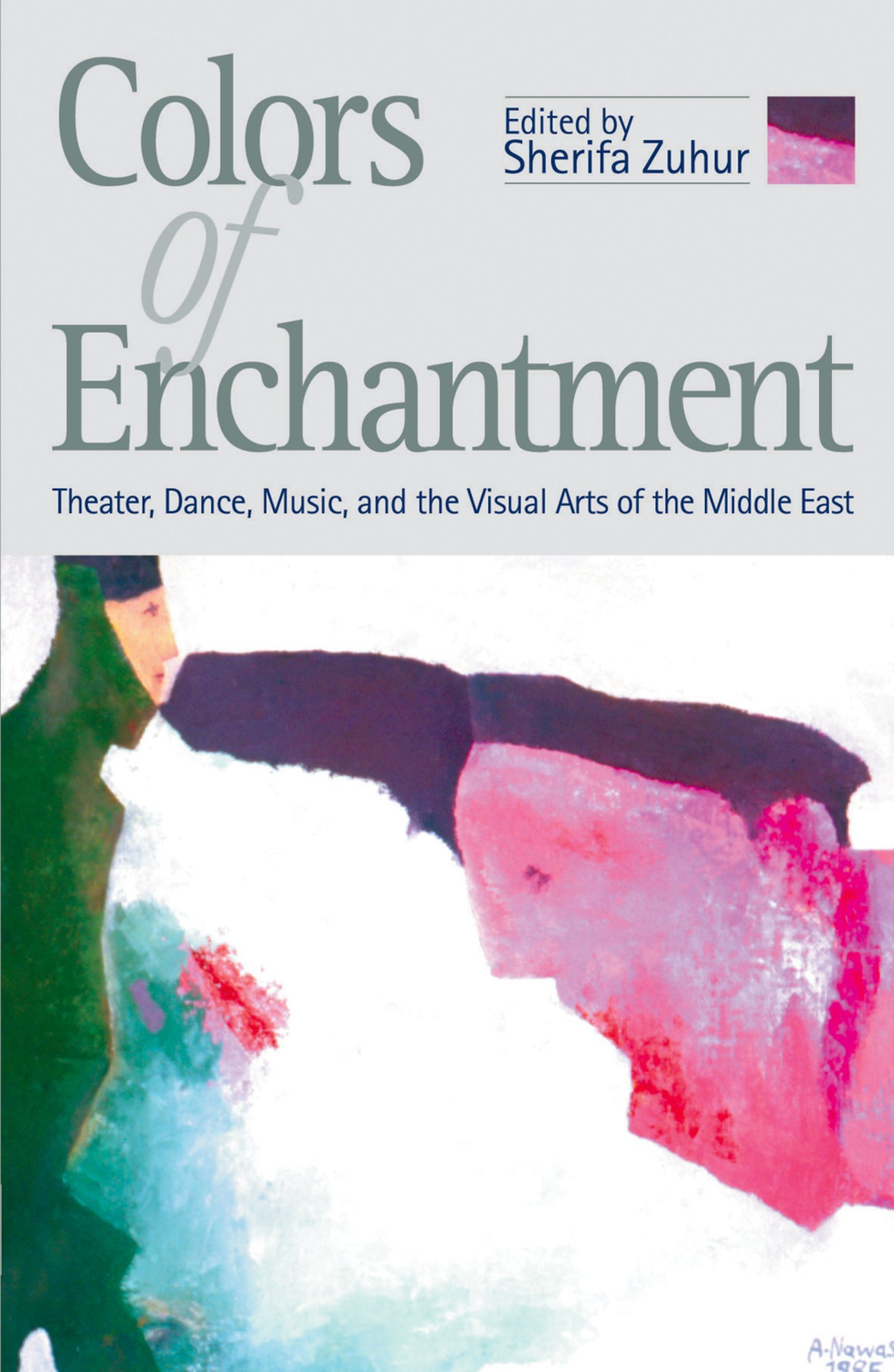 Rashad Rida, From Cultural Authenticity to Social Relevance: The Plays of Amin al-Rihani, Kahlil Gibran, and Karim Alrawi, in Colors of Enchantment