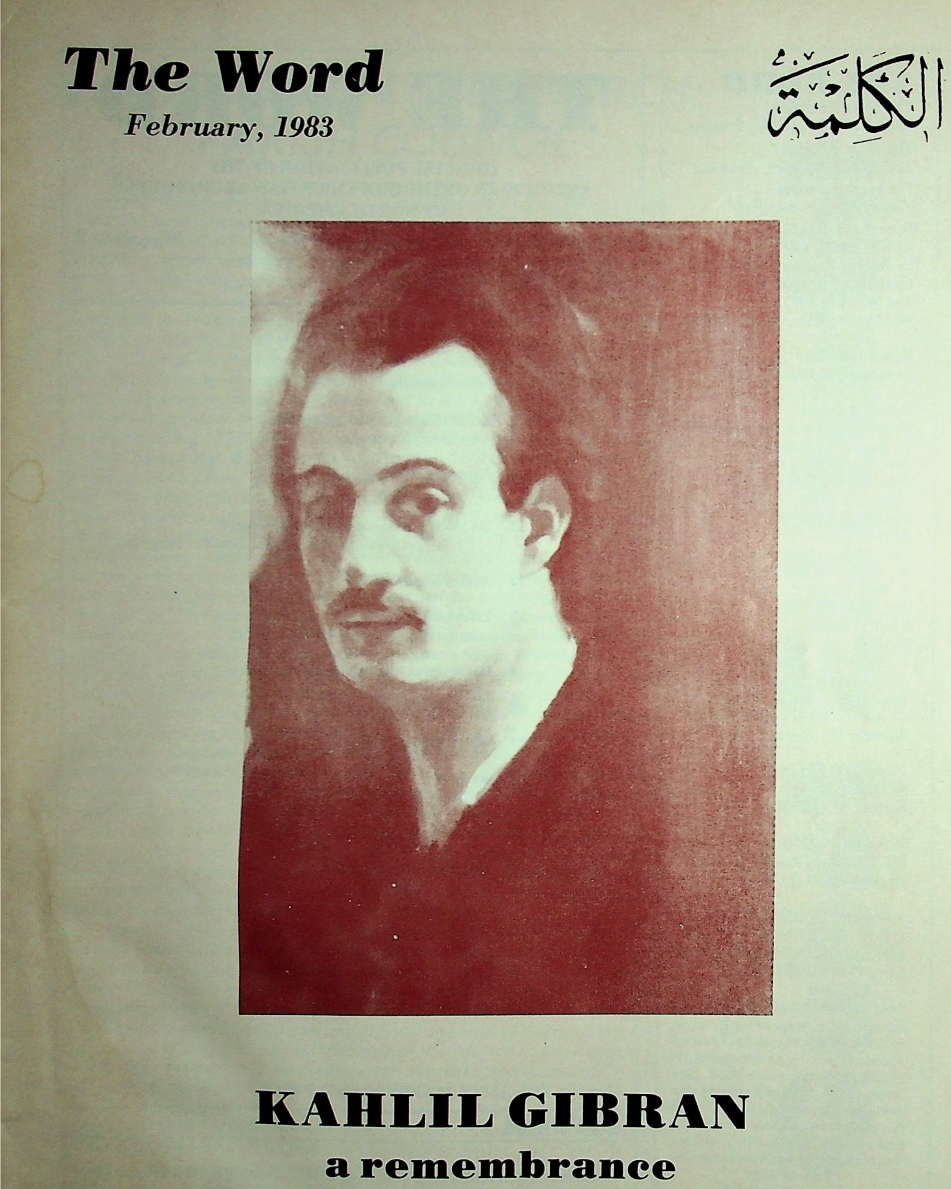 Kahlil Gibran: A Remembrance, The Word, Vol. 27, No. 2, February 1983.
