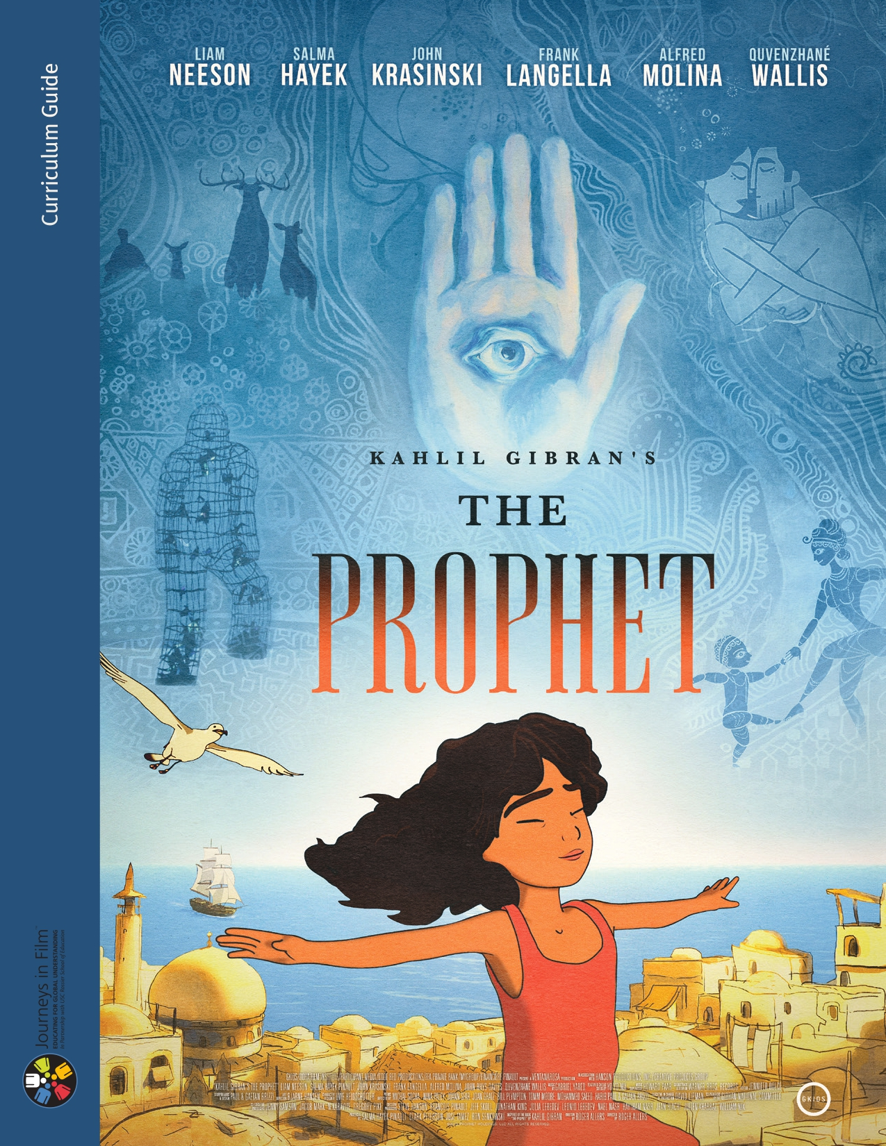 Kahlil Gibran's The Prophet: Curriculum Guide For the Film, Journeys in Film-Participant Media, 2015.