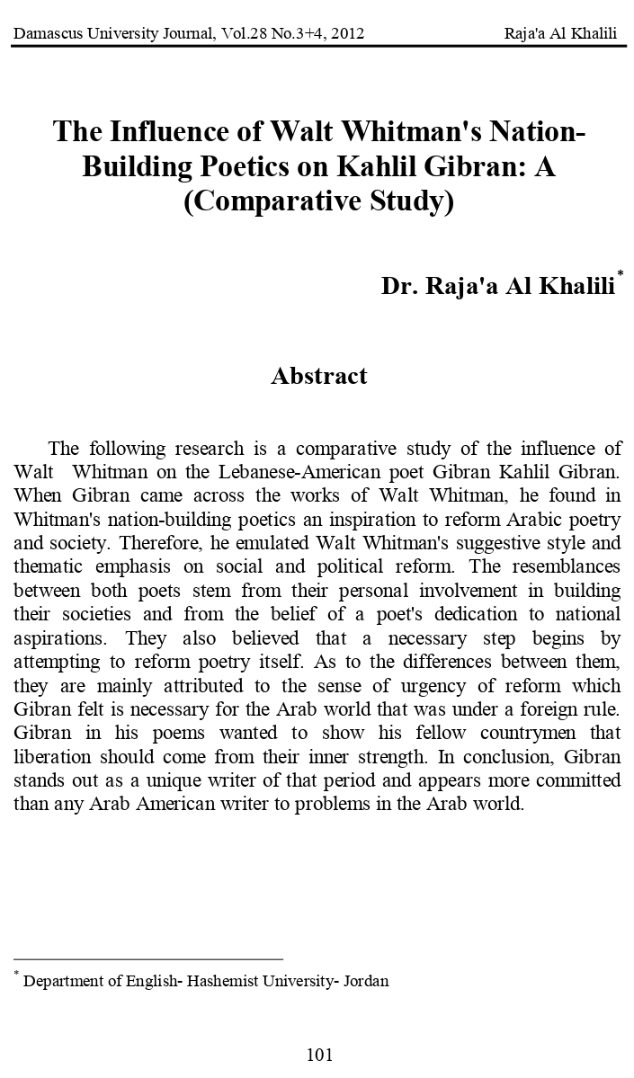 "Raja'a Al Khalili, ""The Influence of Walt Whitman's Nation-Building Poetics on Kahlil Gibran: A Comparative Study"", Damascus University Journal, Vol. 28, No. 3+4, 2012, pp. 101-116."