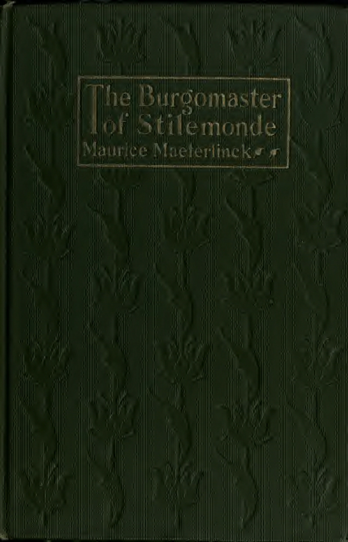 Maurice Maeterlinck, The Burgomaster of Stilemonde, cover design by Kahlil Gibran, New York: Dodd, Mead and Co., 1918.