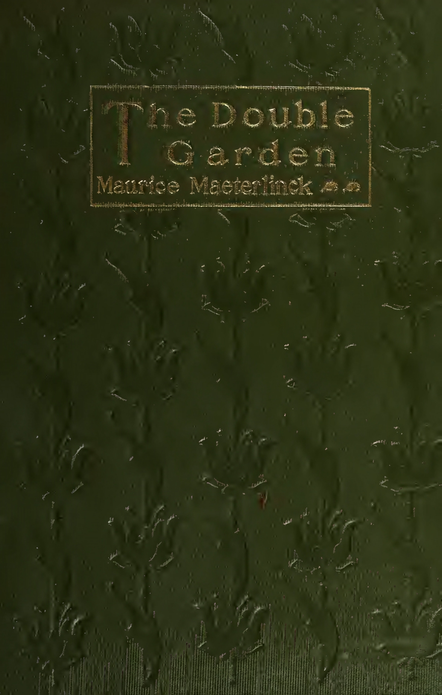 Maurice Maeterlinck, The Double Garden, cover design by Kahlil Gibran, New York: Dodd, Mead and Co., 1904.