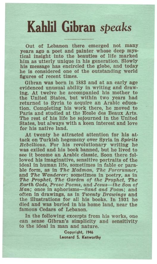 "Kahlil Gibran Speaks [""Speaks"" series], Fairmount, IN (USA): Leonard S. Kenworthy, 1946."