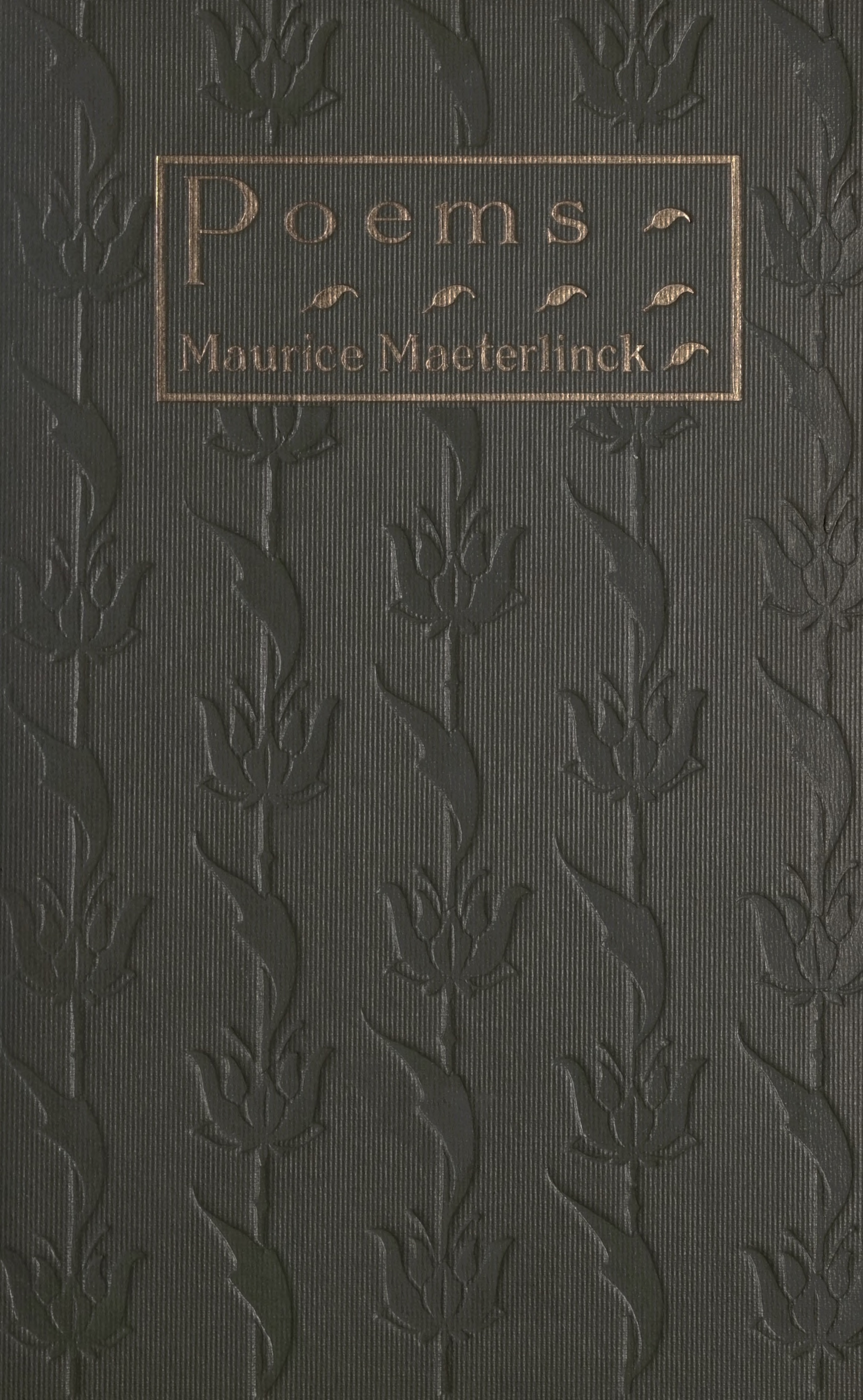 Maurice Maeterlinck, Poems, cover design by Kahlil Gibran, New York: Dodd, Mead and Co., 1915.
